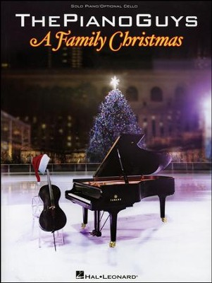 The Piano Guys-A Family Christmas Solo Piano/Optional Cello  -