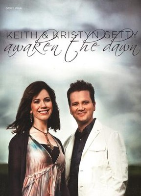 Awaken the Dawn Songbook  -     By: Keith Getty, Kristyn Getty