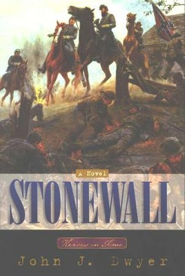 Stonewall   -     By: John J. Dwyer