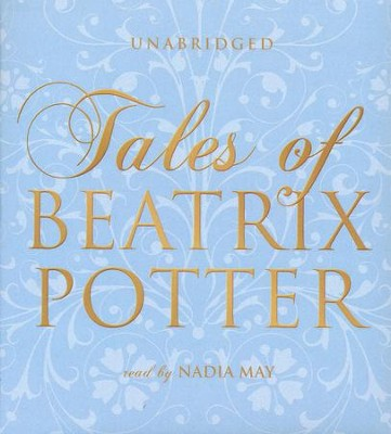 Tales of Beatrix Potter - unabridged audiobook on CD  -     Narrated By: Wanda McCaddon     By: Beatrix Potter