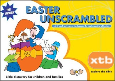 XTB: Easter Unscrambled  -     By: Alison Mitchell