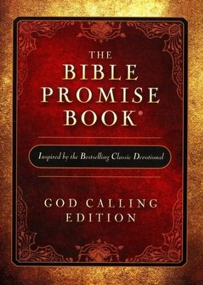 The Bible Promise Book: God Calling Edition  -