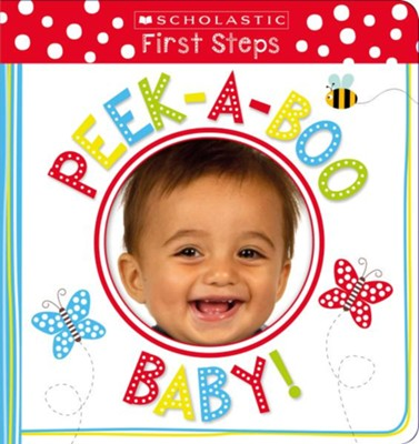 Peek-a-Boo! Baby!  -     By: Scholastic