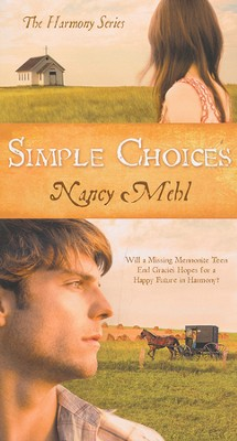 Simple Choices, Harmony Series #3   -     By: Nancy Mehl