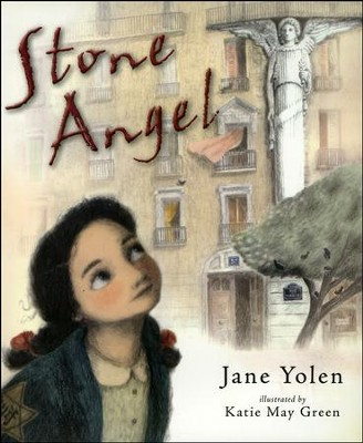 Stone Angel  -     By: Jane Yolen     Illustrated By: Katie May Green