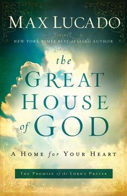 The Great House of God - eBook  -     By: Max Lucado