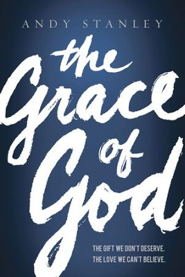 The Grace of God - eBook  -     By: Andy Stanley