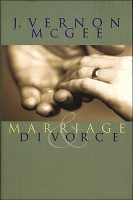 Marriage and Divorce - eBook  -     By: J. Vernon McGee