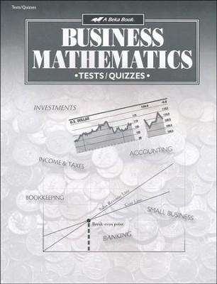 Abeka Business Mathematics Tests, Quizzes & Speed Drills   -