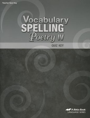 Abeka Vocabulary, Spelling, & Poetry IV Quizzes Key   -