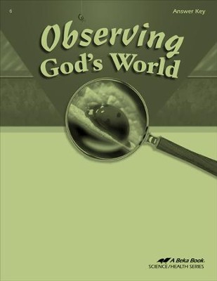Abeka Observing God's World Answer Key, Fourth Edition   -