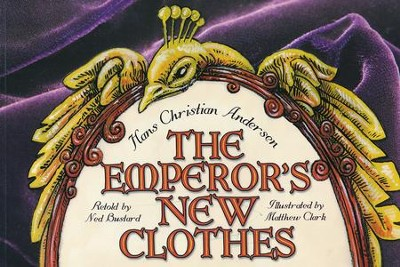 The Emperor's New Clothes  -     By: Ned Bustard