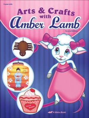 Abeka Arts & Crafts with Amber Lamb, Second Edition   -