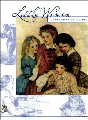 Little Women Comprehension Guide, Part One  -     By: Leslie Bustard