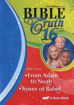 Abeka Bible Truth DVD #16: From Adam to Noah, Tower of Babel   -