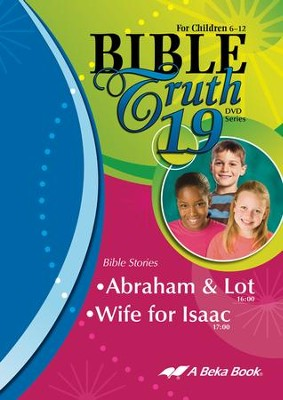 Abeka Bible Truth DVD #19: Abraham & Lot, Wife for Isaac   -