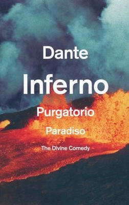 The Divine Comedy: Inferno, Purgatorio, Paradiso  -     By: Dante Alighieri