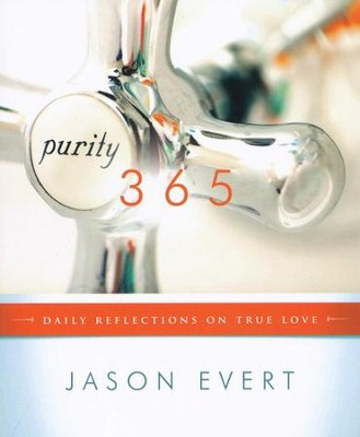 Purity 365: Daily Reflections on True Love  -     By: Jason Evert