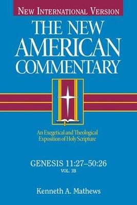 Genesis 11 50 New American Commentary Nac Ebook Kenneth Matthews 9781433672583 Christianbook Com