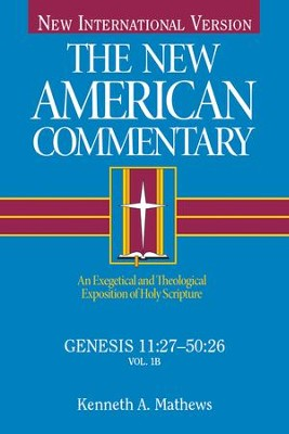 Genesis 11-50: New American Commentary [NAC] -eBook  -     By: Kenneth Matthews