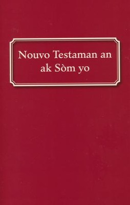Haitian Creole New Testament with Psalms, softcover red; Nouvo Testaman an ak Som yo  -     By: Haitian Bible Society