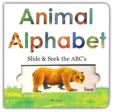 Animal Alphabet: Slide and Seek the ABCs  -     By: Alex A. Lluch