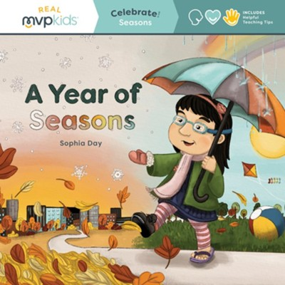 A Year of Seasons: Celebrate! Seasons  -     By: Sophia Day, Megan Johnson     Illustrated By: Stephanie Strouse