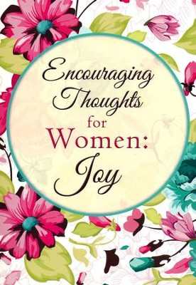 Encouraging Thoughts for Women: Joy  -     By: Alyssa Fikse