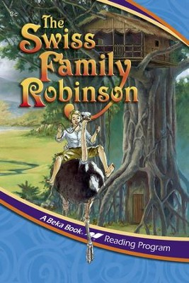 Abeka Reading Program: The Swiss Family Robinson (Simplified Version)  -