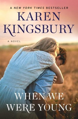 When We Were Young, Softcover  -     By: Karen Kingsbury