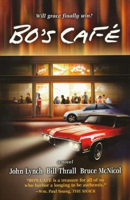 Bo's Cafe   -     By: Bill Thrall, Bruce McNicol, John Lynch