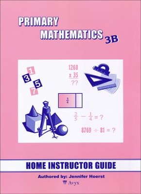 Singapore Math Primary Math Home Instructor's Guide 3B   -