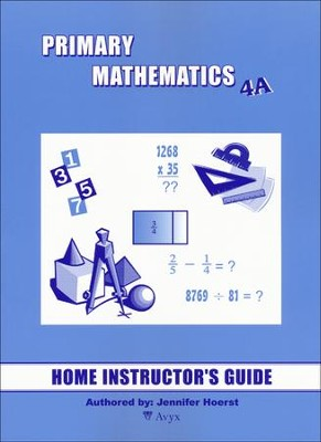 Singapore Math Primary Math Home Instructor's Guide 4A   -