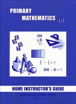 Singapore Math Primary Math Home Instructor's Guide 4B   -