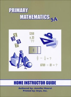 Singapore Math Primary Math Home Instructor's Guide 5A   -
