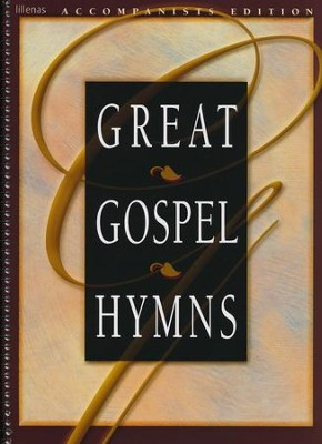 Great Gospel Hymns, Accompaniment Edition  -