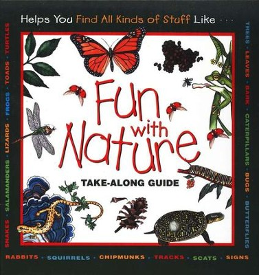 Fun With Nature: Take-Along Guide   -     By: Mel Boring, Diane L. Burns, Leslie A. Dendy     Illustrated By: Linda Garrow