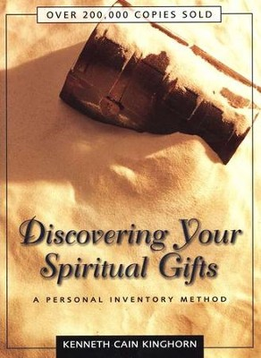 Discovering Your Spiritual Gifts   -     By: Kenneth Cain Kinghorn
