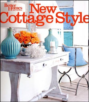 New Cottage Style, 2nd Edition (Better Homes and Gardens)  -