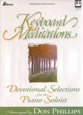 Keyboard Meditations   -     By: Don Phillips
