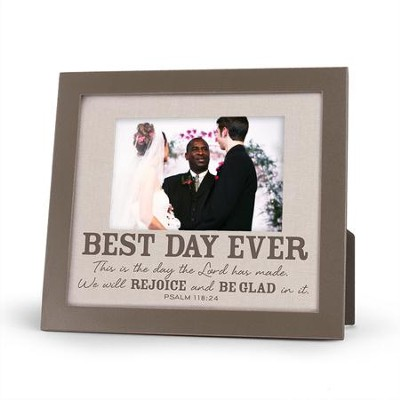 Best Day Ever Frame  -