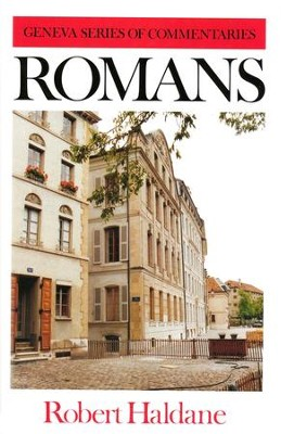 Romans: Geneva Commentary Series    -     By: Robert Haldane