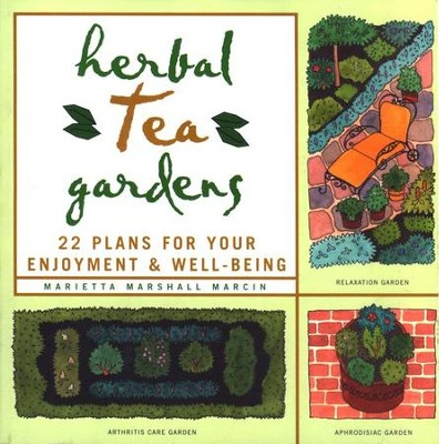 Herbal Tea Gardens   -     By: Marietta Marshal Marcin