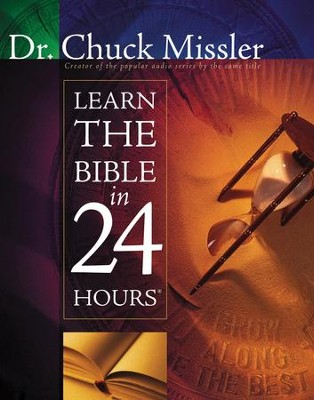 Learn the Bible in 24 Hours - eBook  -     By: Chuck Missler