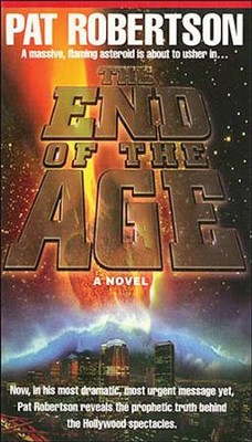 The End of the Age - eBook  -     By: Pat Robertson