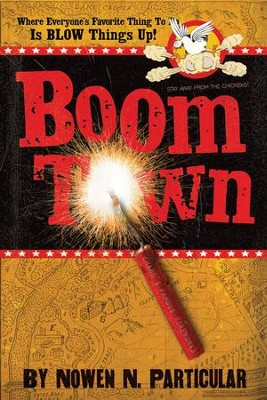 Boomtown: Chang's Famous Fireworks - eBook  -     By: Nowen N. Particular