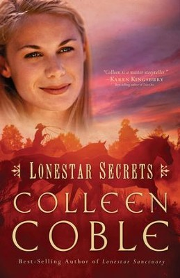 Lonestar Secrets - eBook  -     By: Colleen Coble
