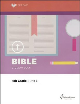 Lifepac Bible Grade 4 Unit 6: How Can I Know God Exists?   -