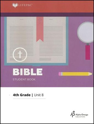 Lifepac Bible Grade 4 Unit 8: God-Given Worth   -