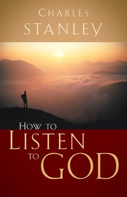 How to Listen to God - eBook  -     By: Charles F. Stanley